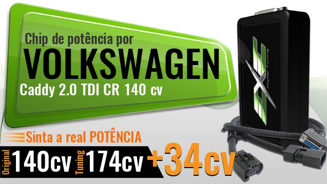 Chip de potência Volkswagen Caddy 2.0 TDI CR 140 cv